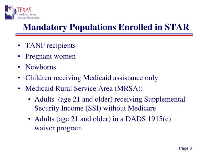 Mandatory Populations Enrolled in STAR