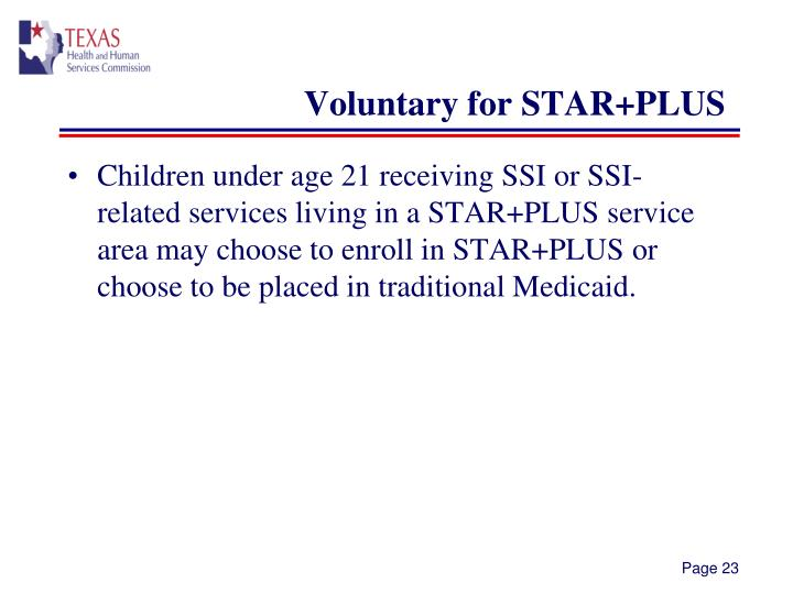 Voluntary for STAR+PLUS