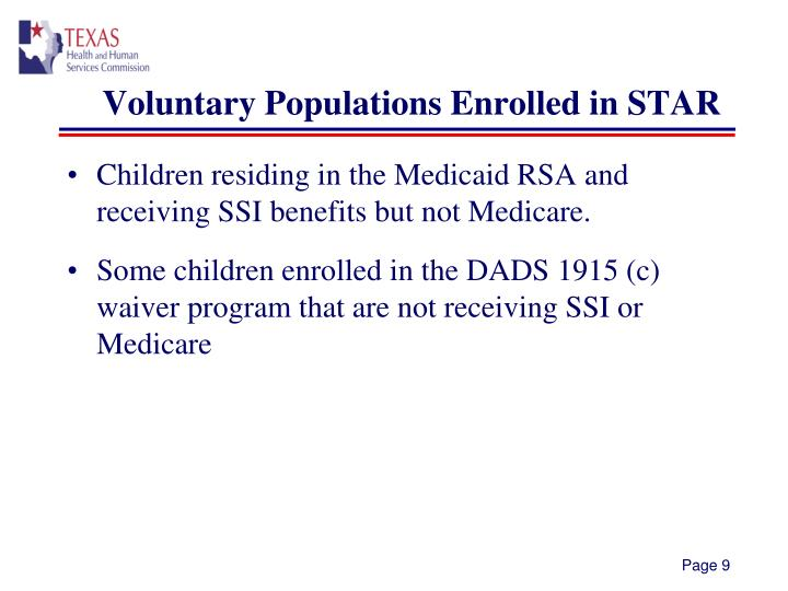 Voluntary Populations Enrolled in STAR