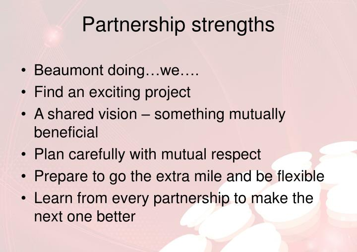 Partnership strengths
