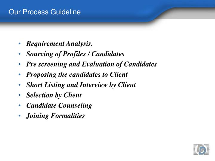 Our Process Guideline