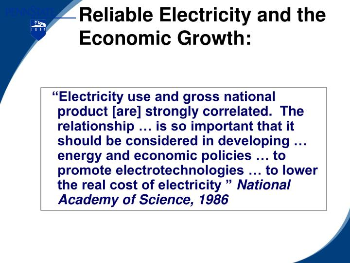 Reliable electricity and the economic growth