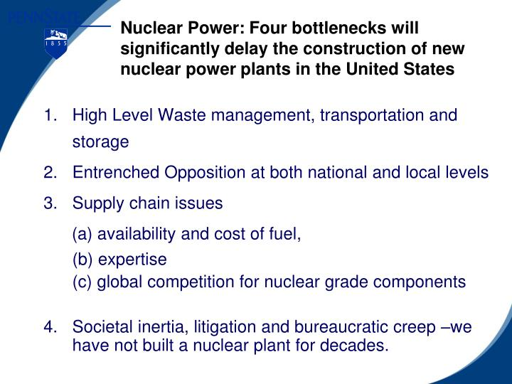 Nuclear Power: Four bottlenecks will significantly delay the construction of new nuclear power plants in the United States
