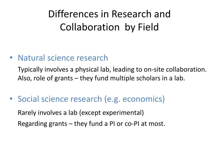 Differences in Research and