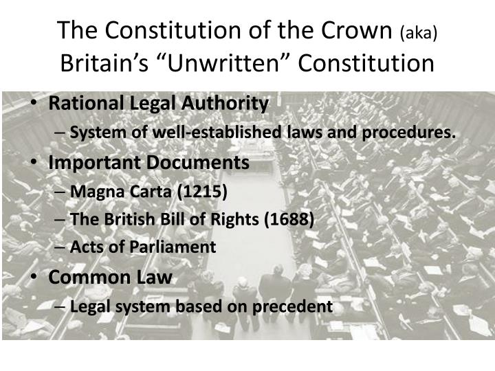 The constitution of the crown aka britain s unwritten constitution