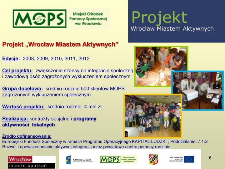 """Projekt """"Wrocław Miastem Aktywnych"""""""