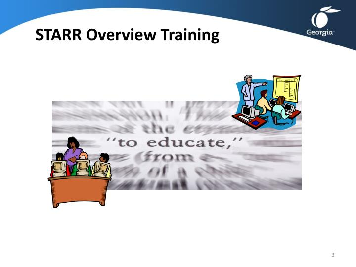 STARR Overview Training