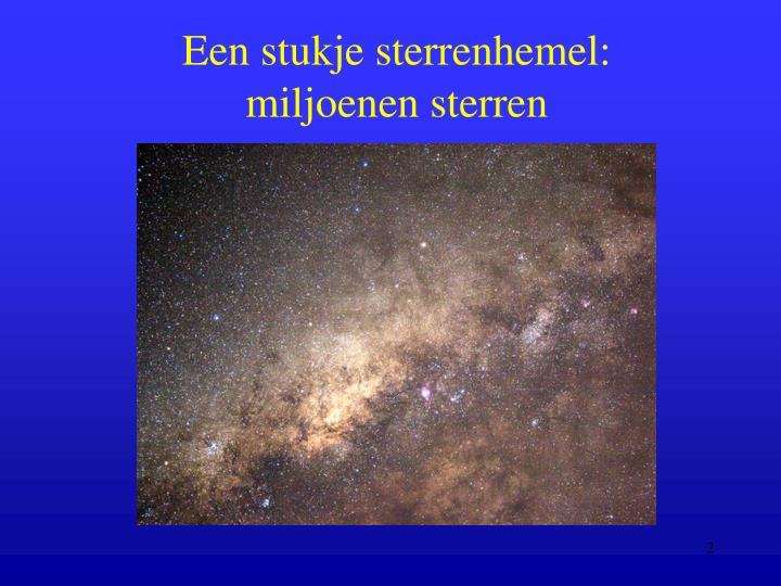 Een stukje sterrenhemel: