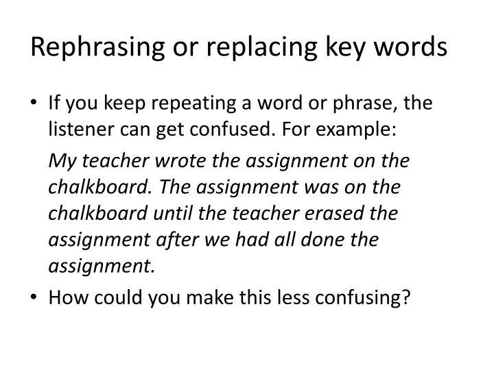 Rephrasing or replacing key words