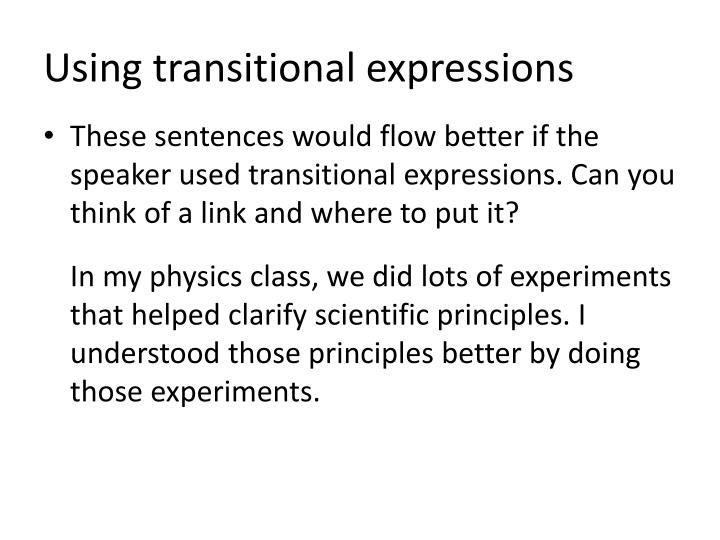 Using transitional expressions