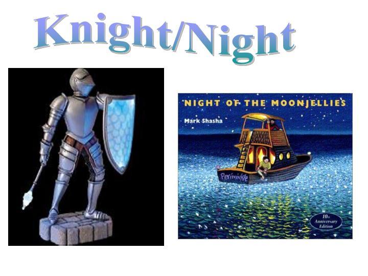 Knight/Night