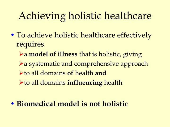 Achieving holistic healthcare