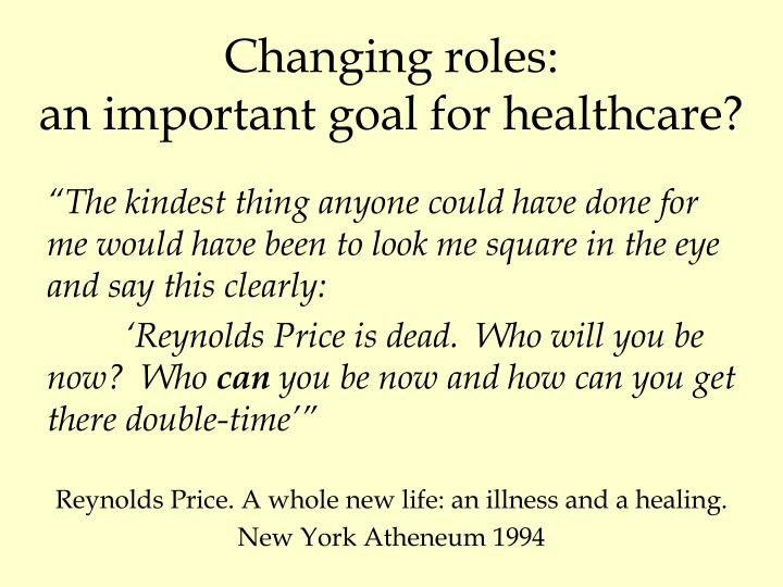 Changing roles: