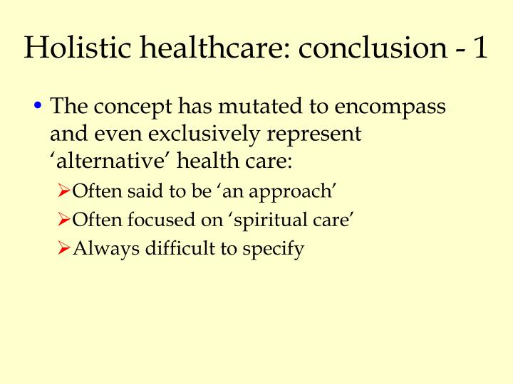 Holistic healthcare: conclusion - 1