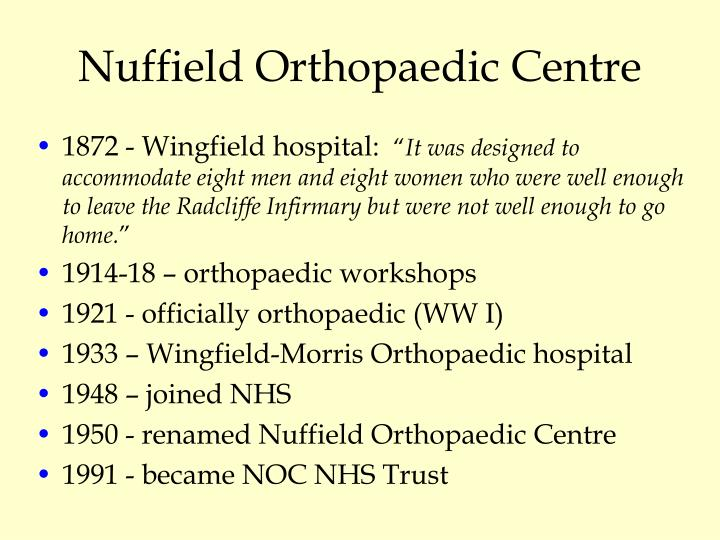 Nuffield orthopaedic centre