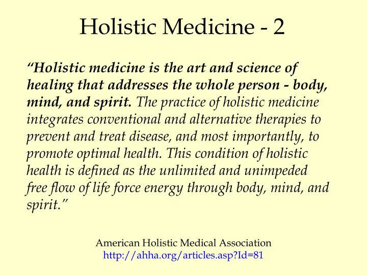 Holistic Medicine - 2