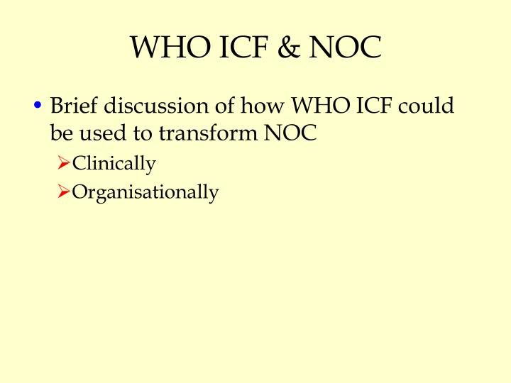 WHO ICF & NOC