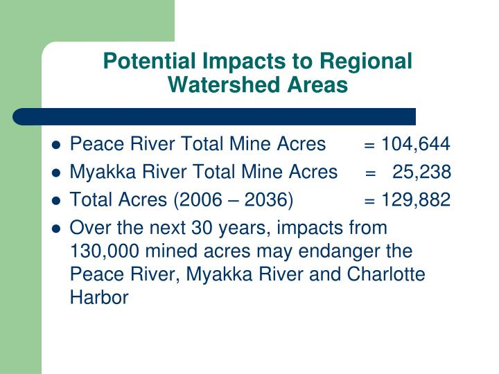 Potential Impacts to Regional Watershed Areas