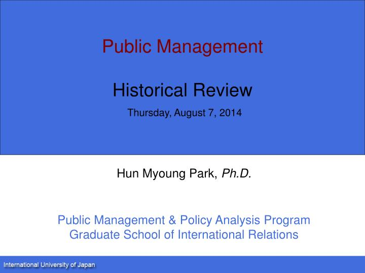 Public management historical review thursday august 7 2014