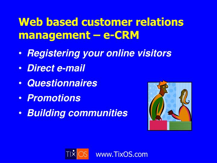 Web based customer relations management – e-CRM