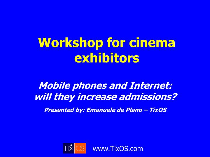 Workshop for cinema exhibitors