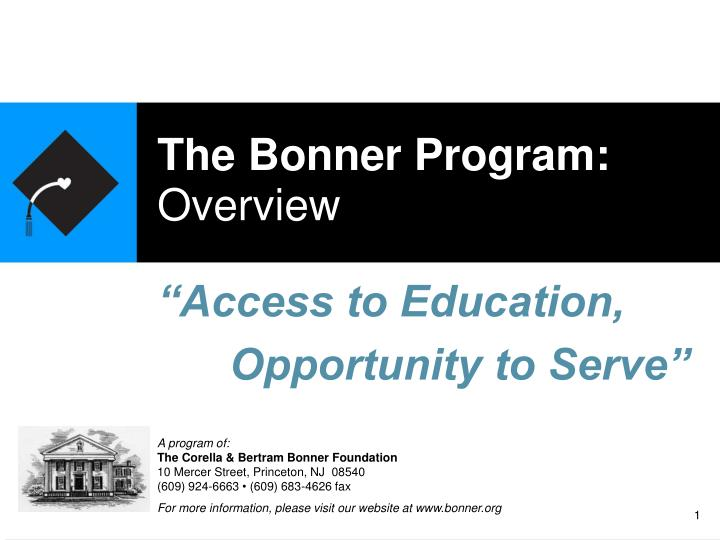 The bonner program overview