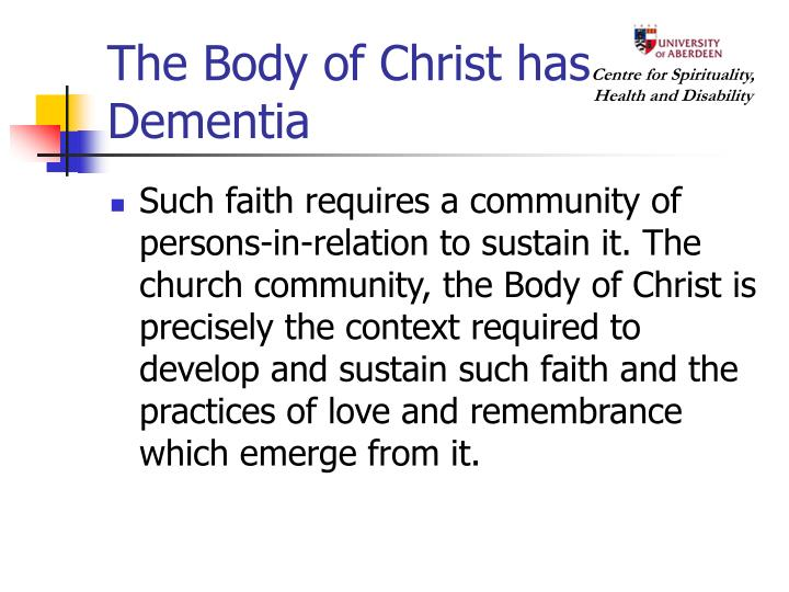 The Body of Christ has Dementia