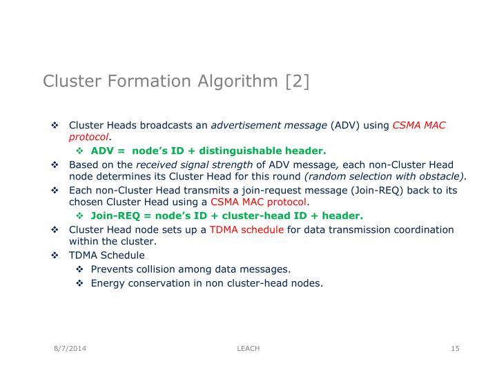 Cluster Formation Algorithm [2]