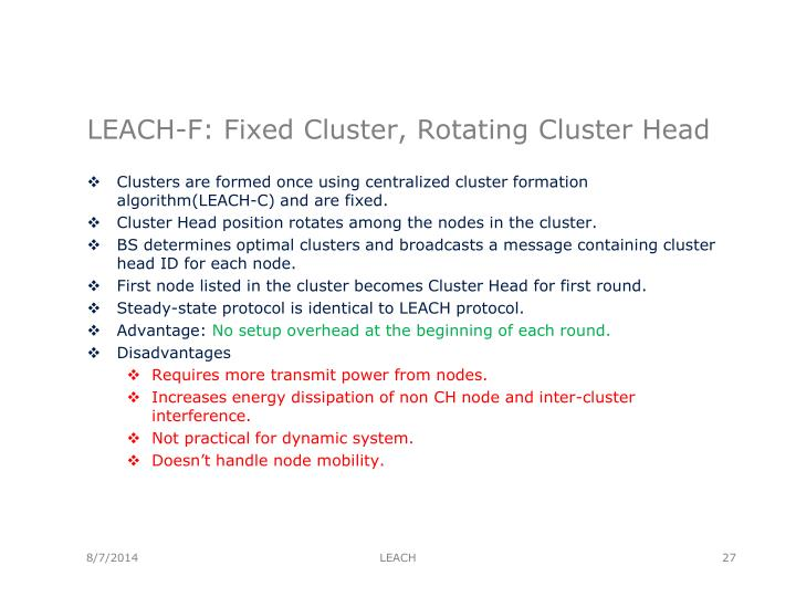 LEACH-F: Fixed Cluster, Rotating Cluster Head