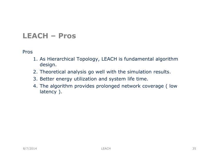 LEACH – Pros