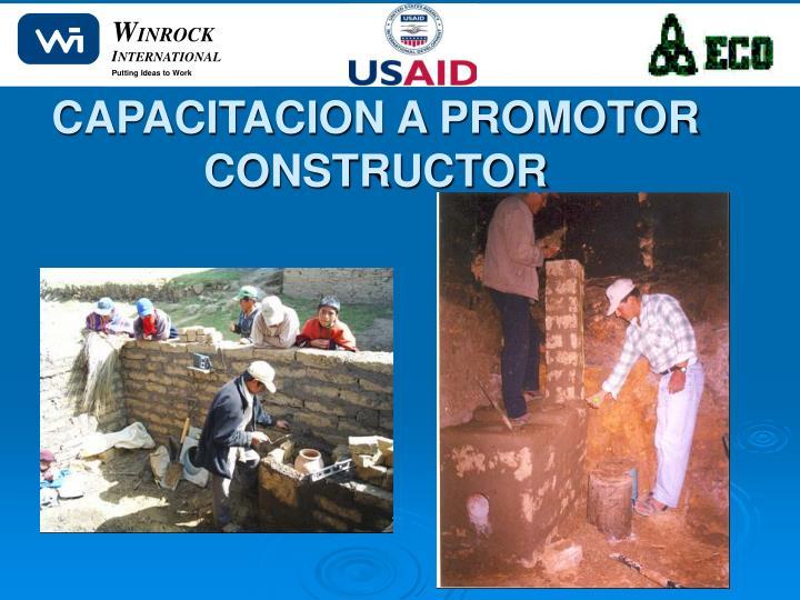 CAPACITACION A PROMOTOR CONSTRUCTOR