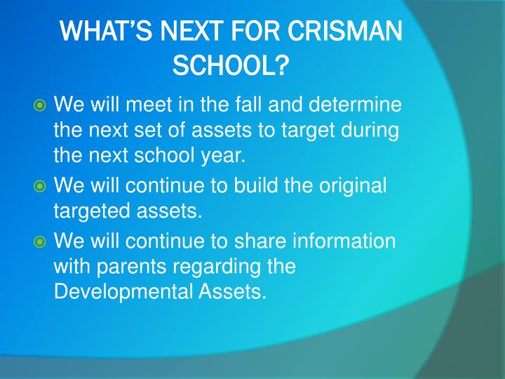 WHAT'S NEXT FOR CRISMAN SCHOOL?