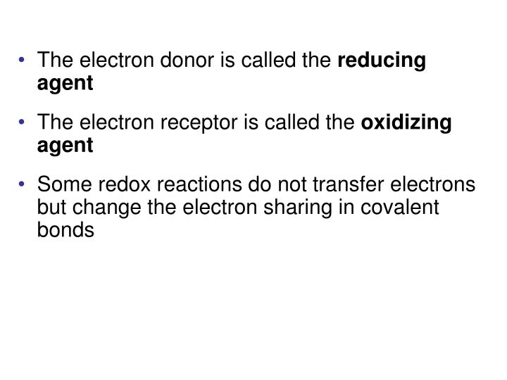 The electron donor is called the