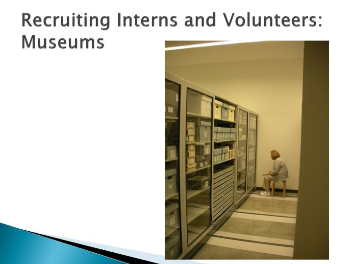 Recruiting Interns and Volunteers: Museums