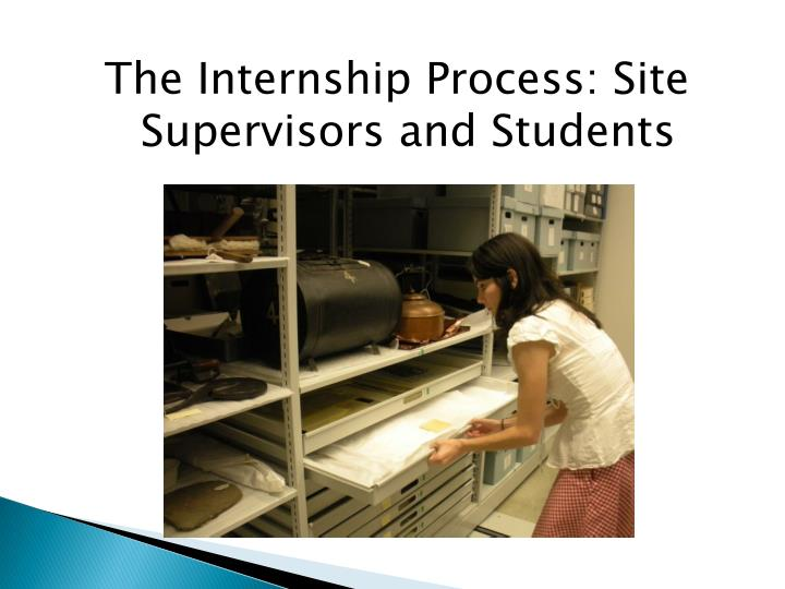 The Internship Process: Site Supervisors and Students