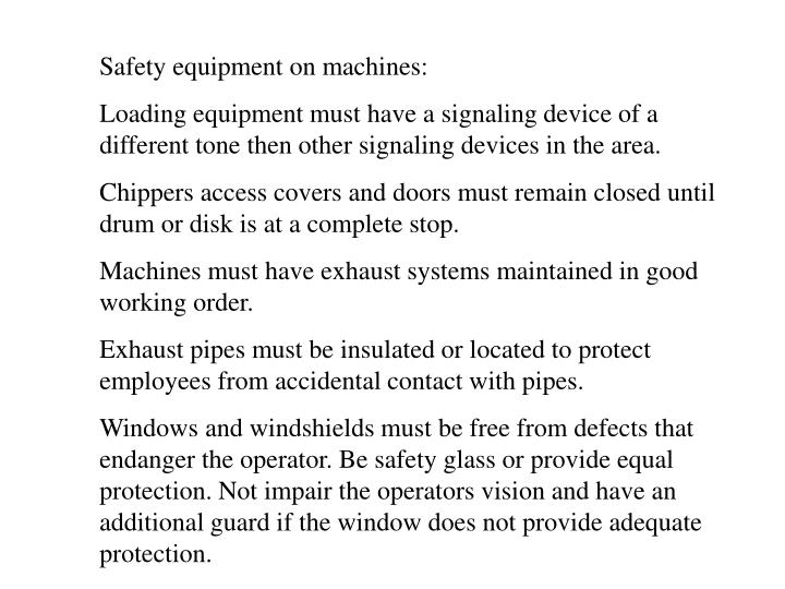 Safety equipment on machines:
