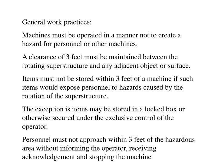 General work practices: