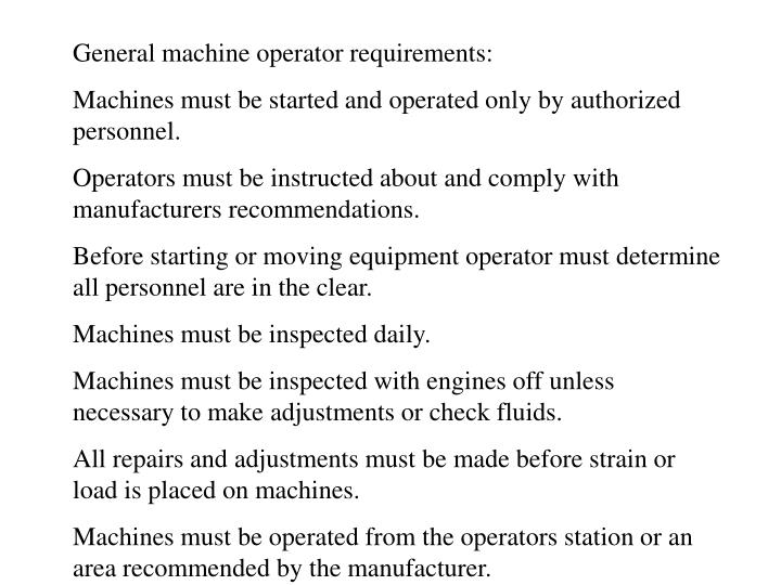 General machine operator requirements:
