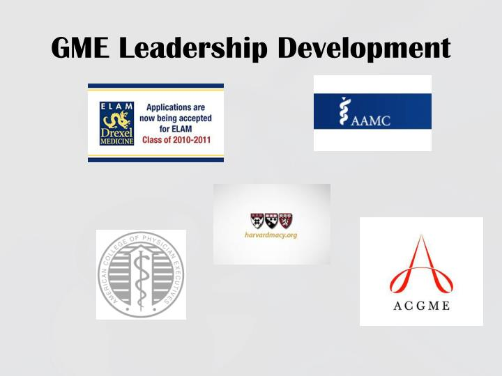 GME Leadership Development