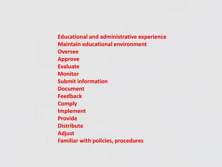 Educational and administrative experience
