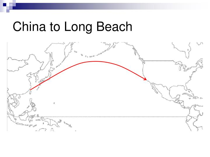 China to Long Beach