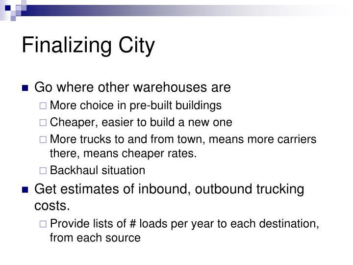 Finalizing City