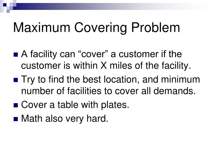 Maximum Covering Problem