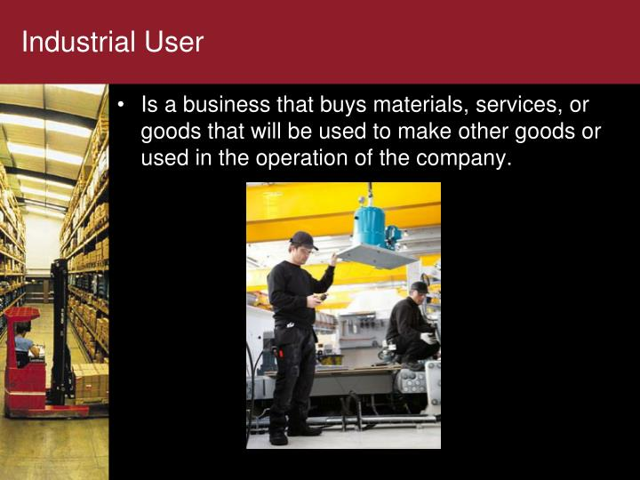 Industrial User