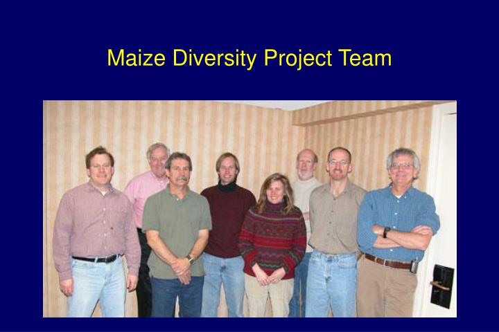 Maize Diversity Project Team
