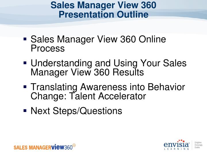 Sales manager view 360 presentation outline
