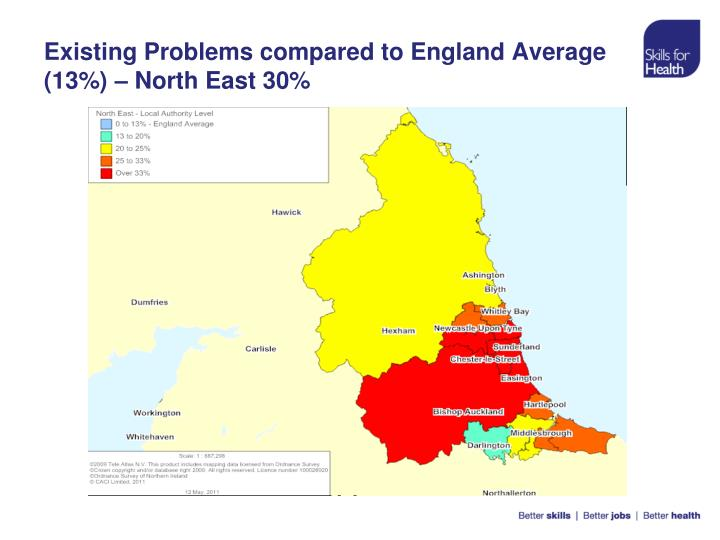 Existing Problems compared to England Average (13%) – North East 30%