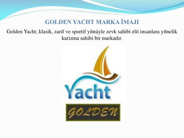 GOLDEN YACHT MARKA İMAJI