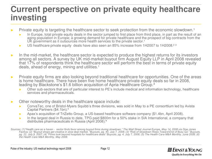 Current perspective on private equity healthcare investing
