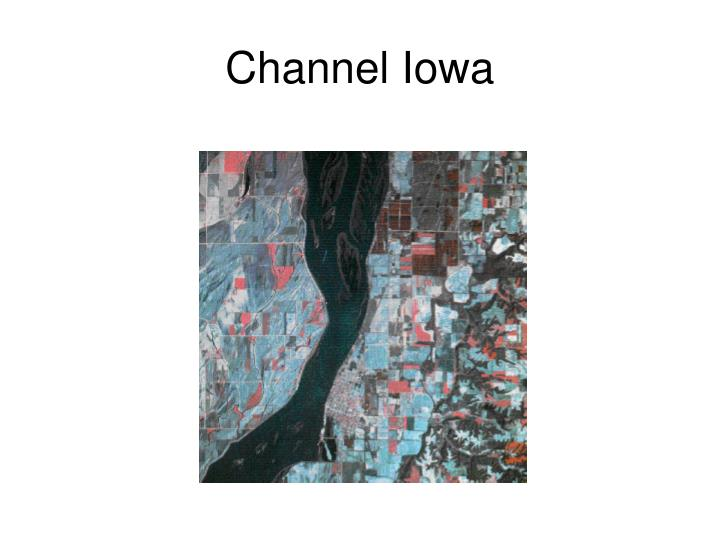 Channel Iowa